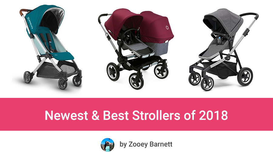 Newest strollers 2018 Best strollers 2018