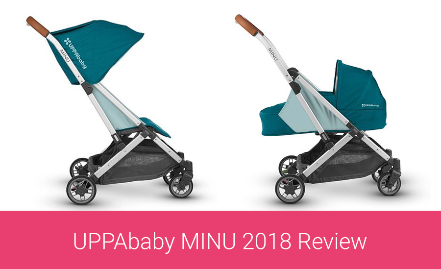 Uppababy Minu Review The Only Stroller You Will Ever Need