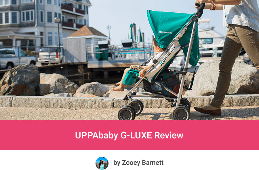 UPPAbaby G-LUXE Review & UPPAbaby G-LUXE Review - Trendy Lightweight Stroller