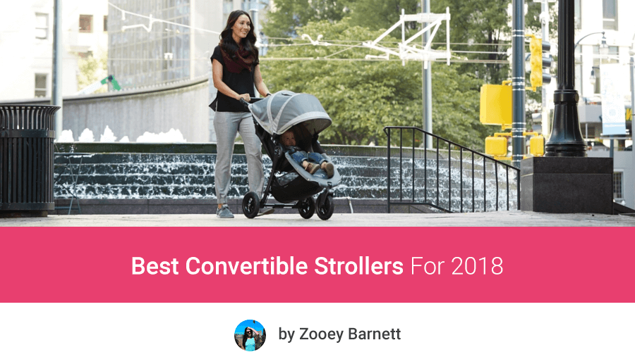 Best convertible strollers 2018