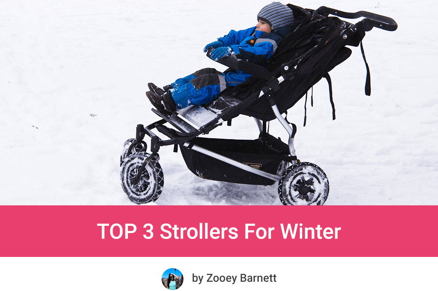 Best Strollers For Winter and Snow