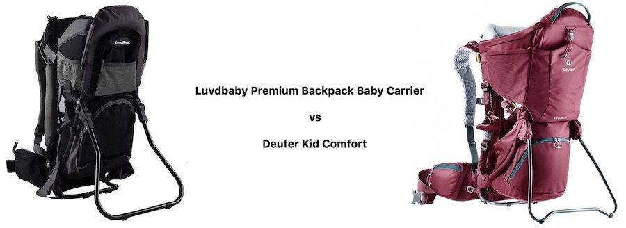 Luvdbaby Carrier for Hiking vs Deuter Kid Comfort - Comparison