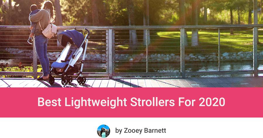 Best Lightweight Strollers 2020