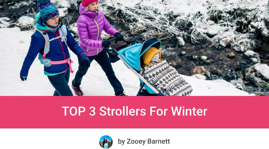 Best Stroller For Snow and Best Strollers For Winter