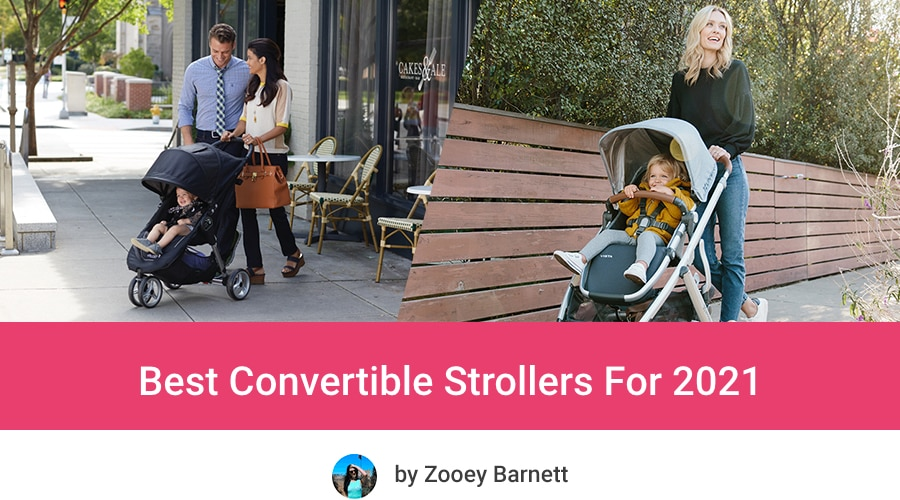 Best Convertible Strollers For 2021
