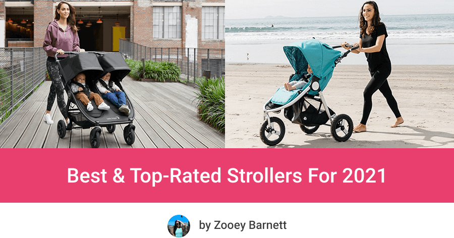 Best & Top Strollers For 2021