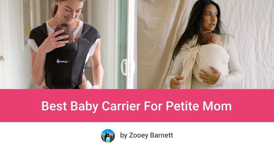 Best Baby Carrier For Petite Mom, Best Baby Carrier For Short Moms